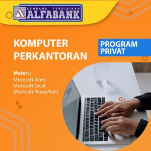 Kursus Komputer Privat Komputer Perkantoran