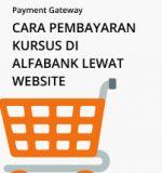 Payment Gateway – Cara pembayaran kursus di Alfabank melalui website